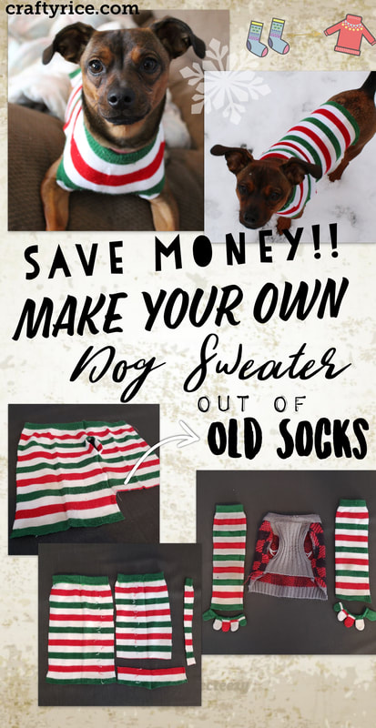 Craftyrice.com dog sweater tutorial from old socks. Save money by making your own dog clothes. DIY sewing project.